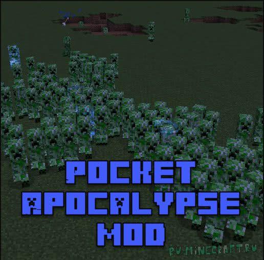 Pocket Apocalypse mod - нашествие мобов [1.12.2] [1.12.1]