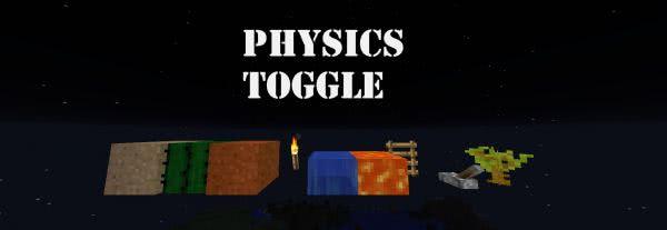 PhysicsToggle - Отключение физики [1.12]