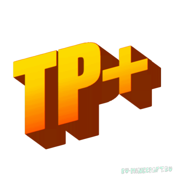 TP+ - улучшенная телепортация в игре [1.12.2]