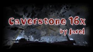 Caverstone [16x16] [1.12.2] [1.11.2] [1.10.2] [1.7.10]