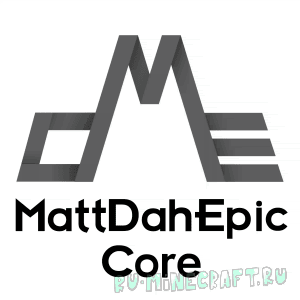 MattDahEpic Core (MDECore) [1.12.2] [1.11.2] [1.10.2] [1.9.4] [1.8.9] [1.7.10]