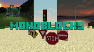 Monoblocks mod - Добавь нового в игру  [1.7.10]
