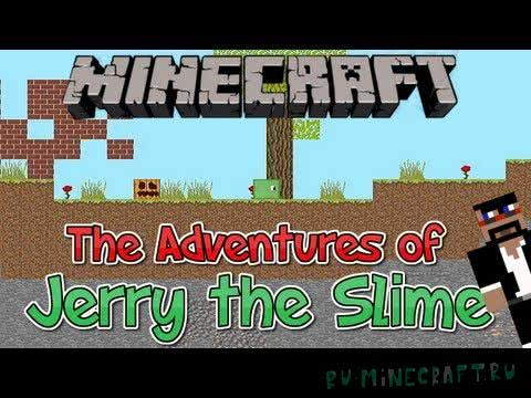 [Game][Beta v1.0.5] - The Adventures of Jerry The Slime - Приключения слайма Джерри!