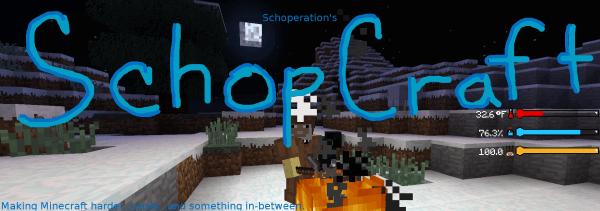 SchopCraft  - система выживания [1.12.2] [1.12.1]