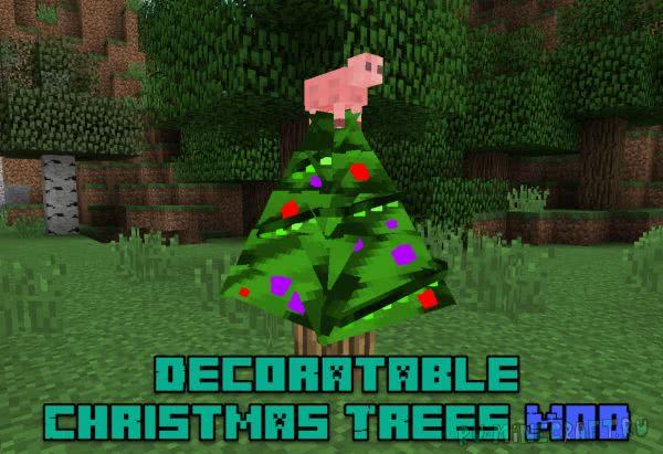 Decoratable Christmas Trees Mod [1.12.2] [1.10.2] [1.7.10]