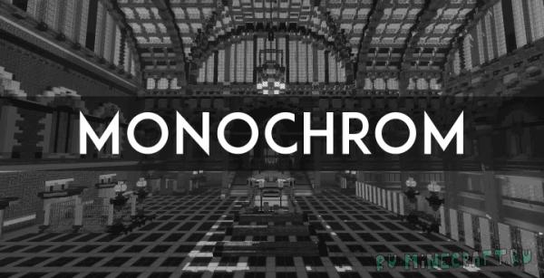MONOCHROM [1.12.2] [16x16]