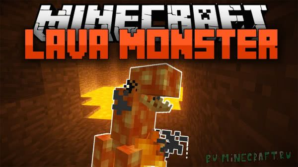 Lava Monsters - лава монстр [1.7.10]