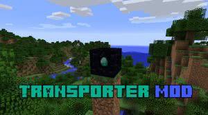Transporter mod [1.12.2] [1.11.2] [1.10.2]