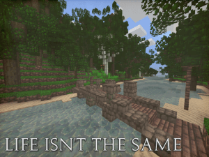 Life Isn't The Same [1.11.2] [16x16]