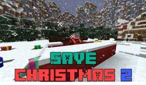 Save Christmas 2 - ищи подарки, проходи паркур [1.12.2]