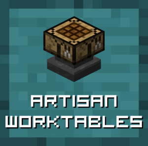 Artisan Worktables [1.12.2]