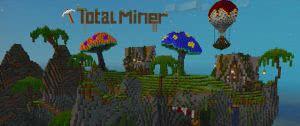 Total Miner - Игра похожая на майнкрафт [Game]