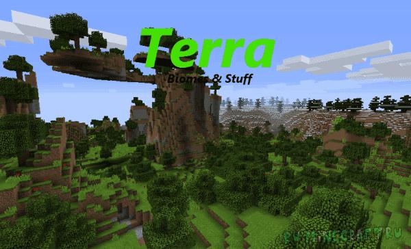 Terra - Biomes & Stuff [1.12.2]