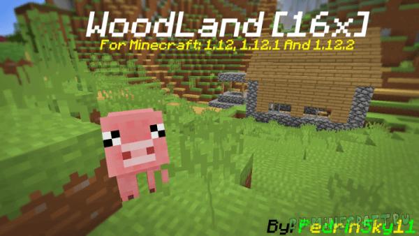 WoodLand [1.12.2] [16x16]