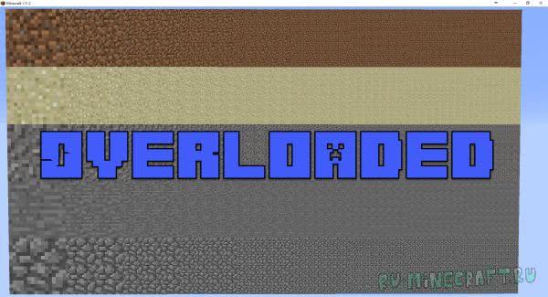 Overloaded mod - ультра сжатые блоки [1.15.1] [1.14.4] [1.12.2] [1.11.2] [1.10.2]