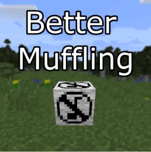 Better Muffling - отключение звуков [1.16.5] [1.15.2] [1.14.4] [1.12.2]
