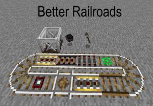 Better Railroads - больше видов рельс [1.12.2]