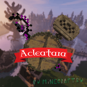 Acleatara - vMod [1.12.2] [1.10.2]