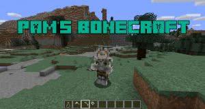 Pam's BoneCraft [1.12.2] [1.11.2] [1.10.2] [1.9.4] [1.8.9] [1.7.10]