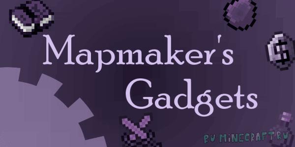 Mapmaker's Gadgets - мод для создателей карт [1.12.2] [1.12.1]