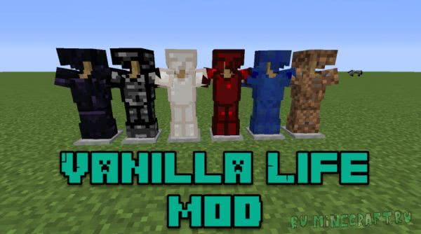 Vanilla Life mod [1.12.2] [1.7.10]