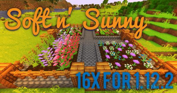 Soft n' Sunny [1.12.2] [16x16]