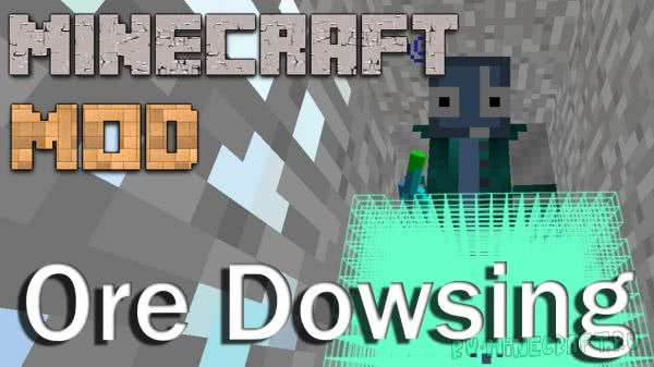 Ore Dowsing - чит мод для поиска руд [1.11.2] [1.8] [1.7.10]