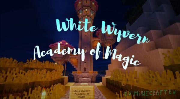 White Wyvern Academy of Magic [1.12.2]