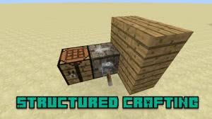 Structured Crafting [1.12.2] [1.11.2] [1.10.2] [1.9.4] [1.8.9]