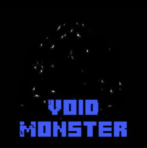 Void Monster - страшный монстр [1.7.10]