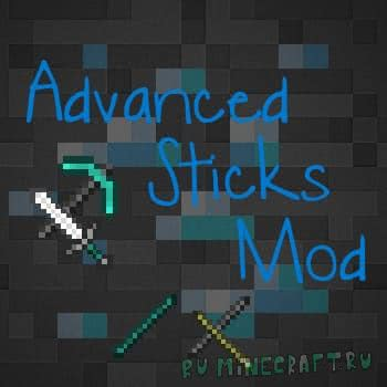 Advanced Sticks Mod [1.12.2] [1.11.2] [1.10.2] [1.9.4]