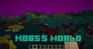 Mobs's World - измерение с мобами [1.12.2]