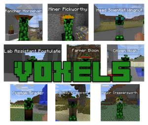 Voxels mod - жители криперы [1.10.2] [1.7.10]