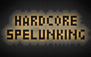 Hardcore Spelunking [1.12.2]