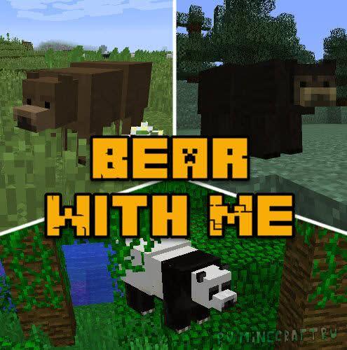 Bear With Me - новые медведи [1.12.2] [1.11.2] [1.10.2]