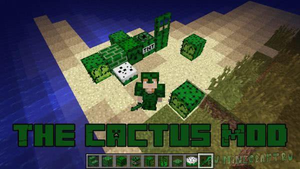 The Cactus Mod - все из кактуса [1.16.5] [1.12.2]
