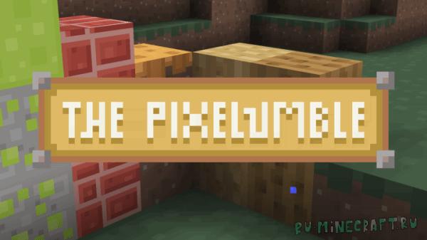 The Pixelumble [1.12.2]
