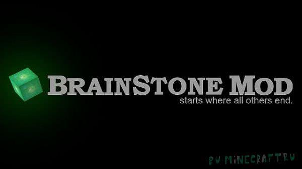 Brain Stone Mod - мозговая руда [1.12.2] [1.11.2] [1.10.2] [1.9.4] [1.7.10]
