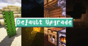 Default Upgrade [1.11.2] [16x16]