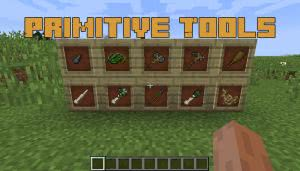 Primitive Tools [1.12.2]
