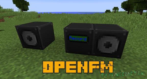 OpenFM - интернет радио в майнкрафт [1.12.2] [1.10.2] [1.9.4] [1.8.9] [1.7.10]