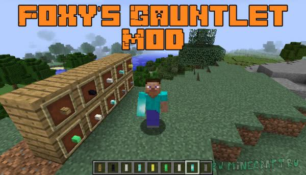 Foxy's Gauntlet Mod [1.12.2]