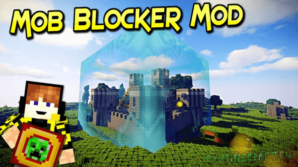 Mob Blocker - защита от мобов [1.12.2] [1.11.2] [1.10.2]