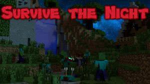 Карта Survive The Night - выживание ночью [1.11.2]