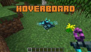 Hoverboard - летающая доска [1.12.2]