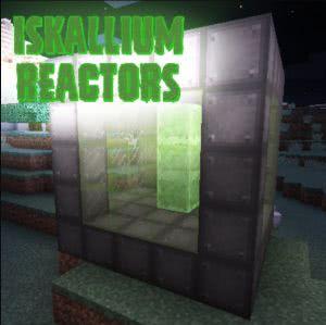 Iskallium Reactors - простые реакторы RF энергии [1.12.2] [1.11.2] [1.10.2]