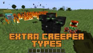 Extra Creeper Types - новые виды криперов [1.12.2]