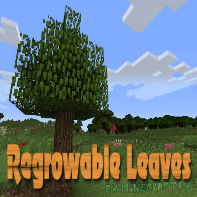 Regrowable Leaves - Восстановление листвы [1.12.2] [1.10.2] [1.7.10]