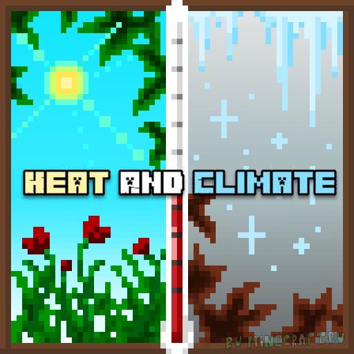 Heat And Climate - климатический мод [1.12.2]