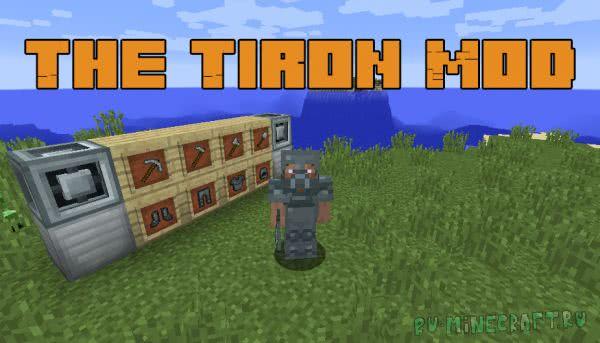 The Tiron Mod - улучшенное железо [1.12.2]